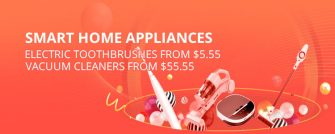 SMART HOME APPLIANCESELECTRIC TOOTHBRUSHES FROM $5.55VACUUM CLEANERS FROM $55.55